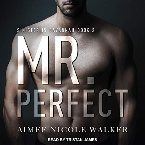 Mr. Perfect Audiobook By Aimee Nicole Walker cover art