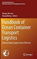 Handbook of Ocean Container Transport Logistics: Making Global Supply Chains Effective (International Series in Operations Research & Management Science, 220)