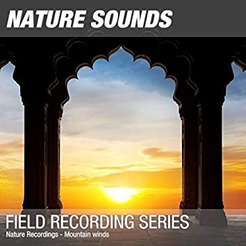 Nature Recordings - Mountain winds
