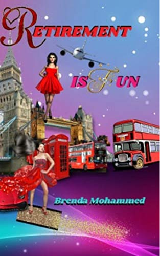 Book: Retirement is fun - A new Chapter by Brenda Mohammed