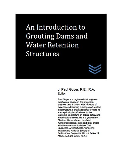 An Introduction to Grouting Dams and Water Retention Structures