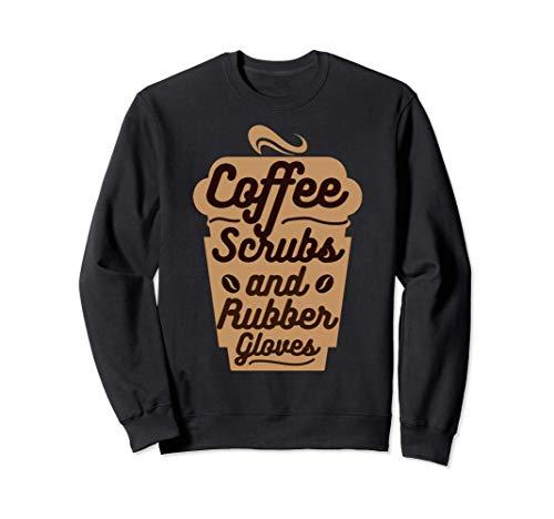 Coffee Scrubs Rubber Gloves Gift コーヒースクラブとゴム手袋 - おかしいナースギフト トレーナー