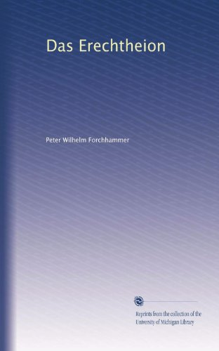Das Erechtheion (German Edition)