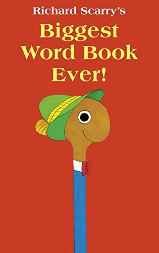 Biggest Word Book Ever by Richard Scarry (2013-08-29)