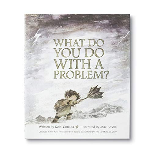 What Do You Do With a Problem? — New York Times best seller