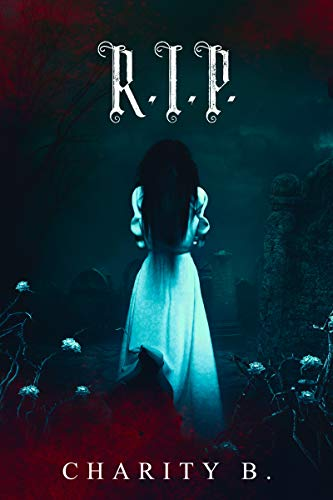 Amazon.com: R.I.P. eBook: B., Charity, BookJunkie, Kim: Kindle Store