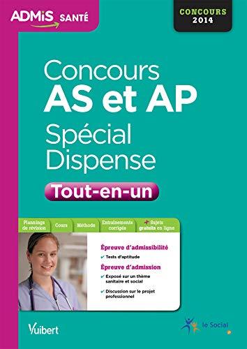 Concours Aide-soignant et Auxiliaire de puériculture (AS-AP) - Spécial dispense - Epreuve orale - Tests d'aptitude - Tout-en-un - Concours 2014