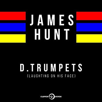 D.Trumpets (Laughting on His Face) [Radio Edit]