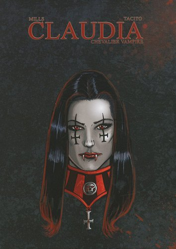 Claudia, chevalier vampire : Coffret 3 volumes : Tome 1, La porte des enfers ; Tome 2, Femmes violentes ; Tome 3, Opium rouge