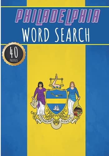 Filadelfia Palabras Búsqueda de 40 rompecabezas divertidos con palabras para adultos, niños y personas mayores | Más de 300 palabras estadounidenses ... historia y patrimonio,...