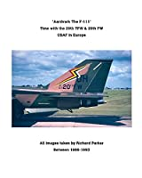 'Aardvark' The F-111.