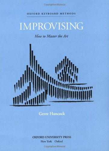 Hancock, G: Improvising: How to master the art