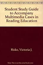 Student Study Guide to Accompany Multimedia Cases in Reading Education