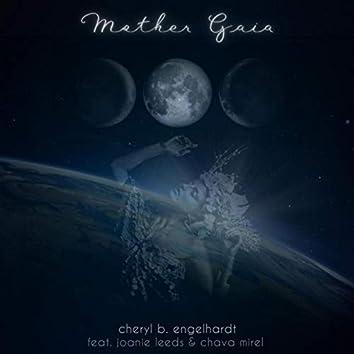 Mother Gaia (feat. Joanie Leeds & Chava Mirel)