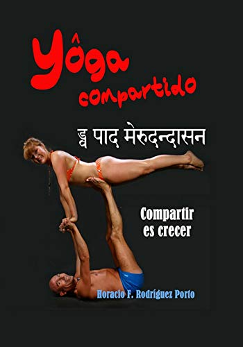 YÔGA COMPARTIDO: Yoga en pareja (Duplas)