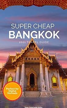 Super Cheap Bangkok Travel Guide 2021  Enjoy a $1,000 trip to Bangkok for under $100