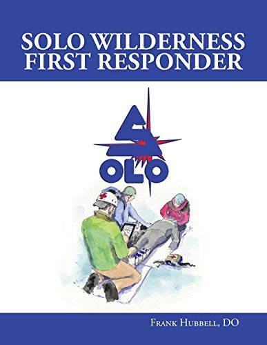 SOLO Wilderness First Responder