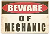 Rogue River Tactical Funny Mechanic Metal Tin Sign Wall Decor Man Cave Bar Shop Warning Beware of Mechanic