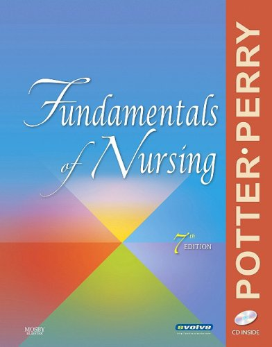 Fundamentals of Nursing (Fundamentals of Nursing (Potter & Perry))