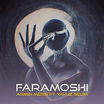 Faramoshi (feat. Yavuz Selim)