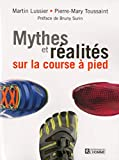Mythes et réalité sur la course à pied