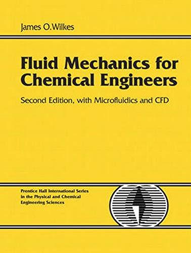 Fluid Mechanics for Chemical Engineers: With Microfluidics and CFD