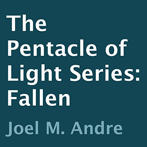 The Pentacle of Light Series, Book 4: Fallen audiobook cover art