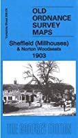 Sheffield (Millhouses) & Norton Woodseats 1903: Yorkshire Sheet 298.03 (Old Ordnance Survey Maps of Yorkshire)