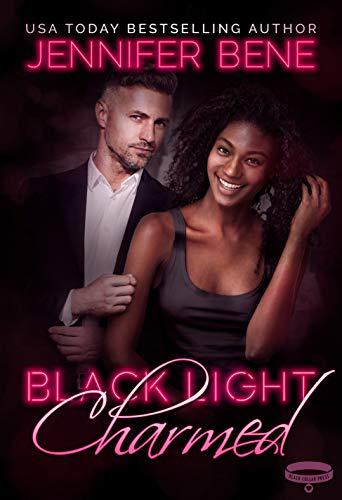 Black Light: Charmed (Black Light Series Book 15) (English Edition)