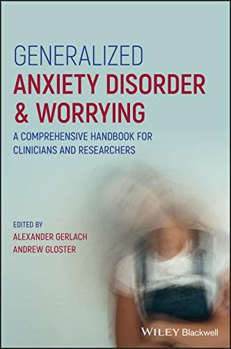 Generalized Anxiety Disorder and Worrying A Comprehensive Handbook for Clinicians and Researchers product image