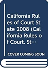 Best california rules of court 2008 Reviews