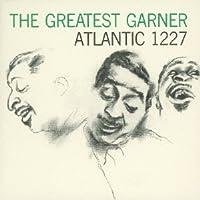Greatest Garner by Erroll Garner (2013-07-23)