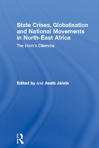 State Crises, Globalisation and National Movements in North-East Africa: The Horn
