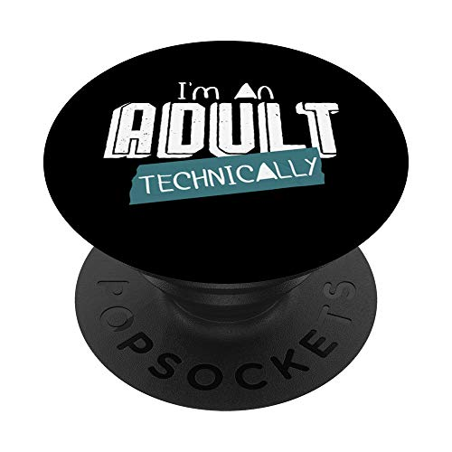 I'm an Adult Technically Funny 18th Birthday 18 BDay Gift PopSockets PopGrip Intercambiable