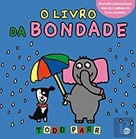 Os livros do Todd - O livro da Bondade (Portuguese Edition)