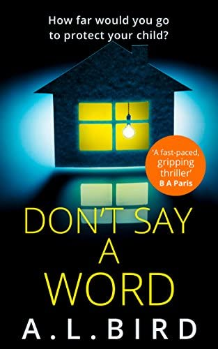 Don t Say a Word A gripping psychological thriller from the author of The Good Mother product image