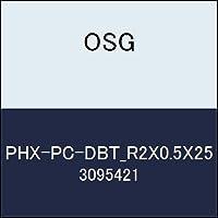 OSG 超硬ボール PHX-PC-DBT_R2X0.5X25 商品番号 3095421