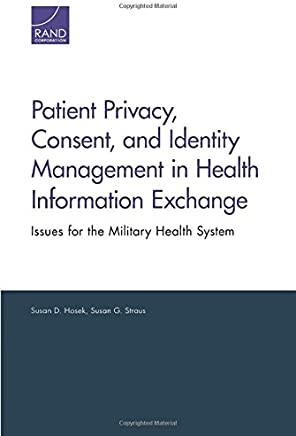 Patient Privacy, Consent, and Identity Management in Health Information Exchange: Issues for the Military Health System