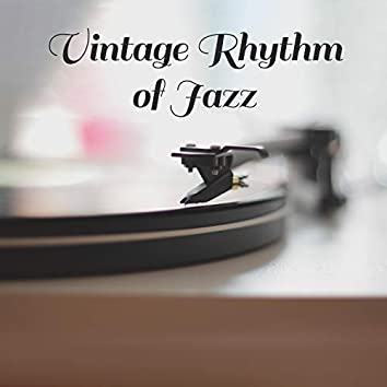 Vintage Rhythm of Jazz: Atmospheric Music Until Late at Night