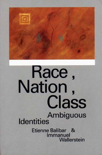 Race, Nation, Class: Ambiguous Identitiesの詳細を見る