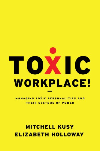 Toxic Workplace!:...