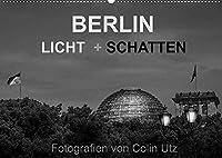 """Berlin - Licht und Schatten (Wandkalender 2022 DIN A2 quer): Der Kalender """"Berlin - Licht und Schatten"""" des Fotografen Colin Utz, zeigt die deutsche Hauptstadt in 13 ausdrucksstarken Schwarzweissfotografien in einem besonders stimmungsvollen Licht. (Monatskalender, 14 Seiten )"""