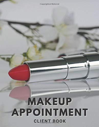 Makeup Appointment Client Book: Makeup Artist Daily Appointment Appointments Planner