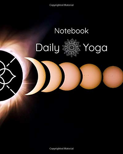 Notebook Daily Yoga: Asana Sequence and Flow Blank Notebook