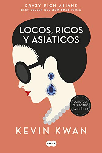 Locos, ricos y asiáticos / Crazy Rich Asians