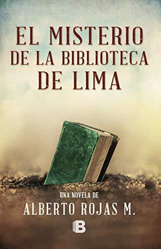 El misterio de la biblioteca de Lima – Alberto Rojas M.  41UuPvoUiJL