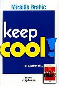 Keep cool ! par Mireille Brahic