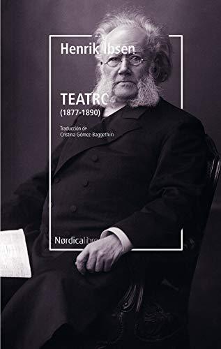Teatro: (1877-1890) (Letras Nórdicas)