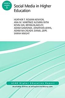 Social Media in Higher Education: ASHE Higher Education Report, Volume 42, Number 5
