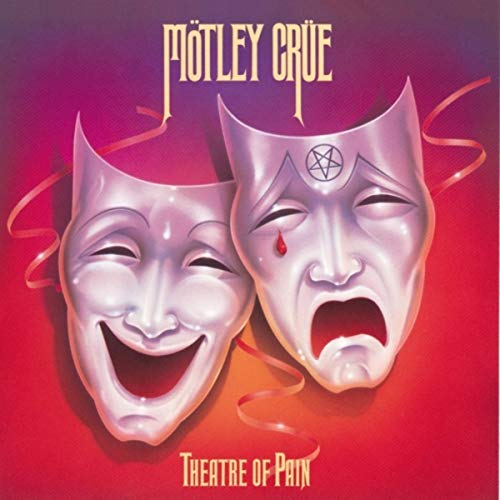 Theatre Of Pain / Mötley Crüe